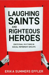 Laughing Saints and Righteous Heros
